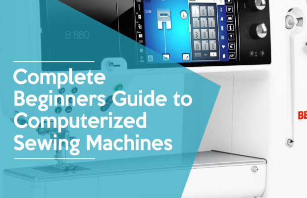 Article: Complete Beginner's Guide to Computerized Sewing Machines