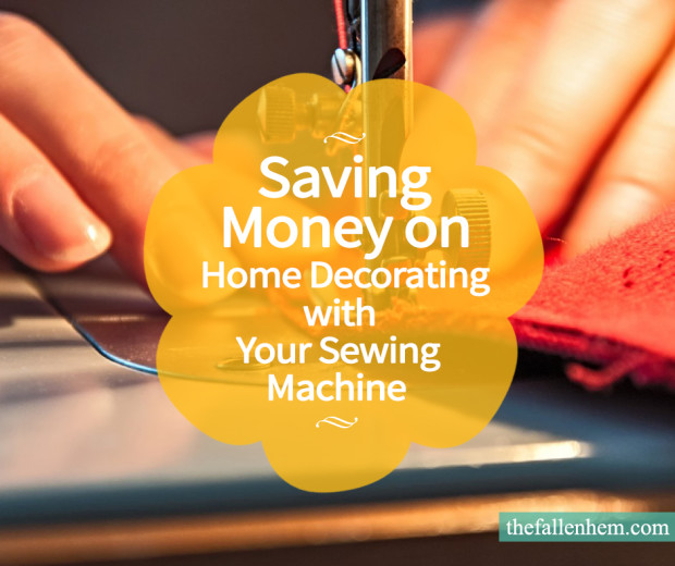 Article: Saving Money on Home Decorating with your Sewing Machine