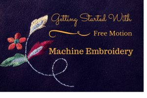 Article: Getting Started with Free Machine Embroidery