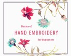 Article: Basics of Hand Embroidery for Beginners